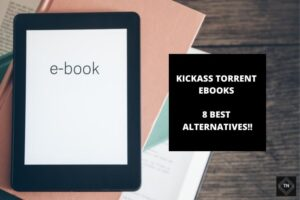 kickass Torrent eBooks | 8 Best Alternatives To Kickass Torrents